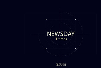 NewsDAY -IT-times- 28 марта