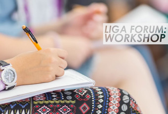 LIGA FORUM: Workshop